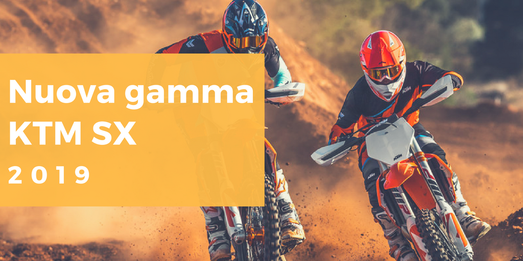 Nuova gamma KTM SX 2019